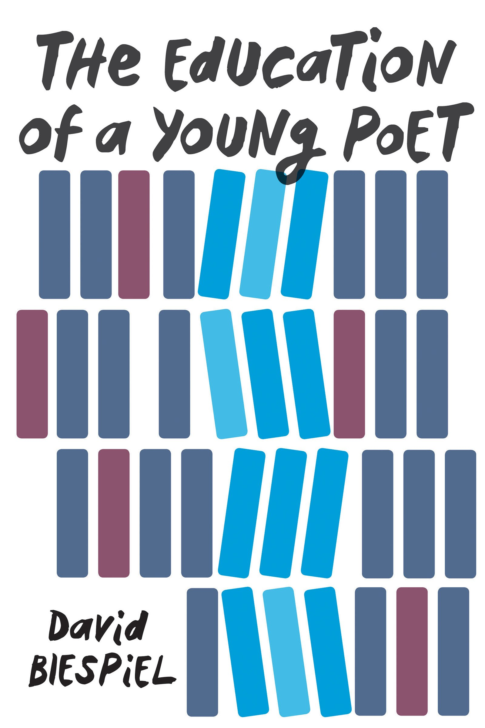 <i>The Education of a Young Poet</i>