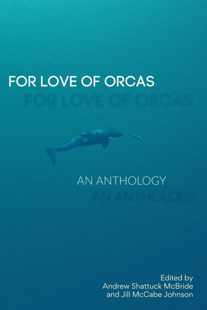 <i>For the Love of Orcas</i>